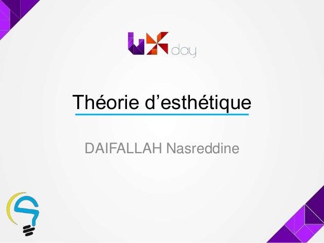 Théorie d'esthétiqueDAIFALLAH Nasreddine