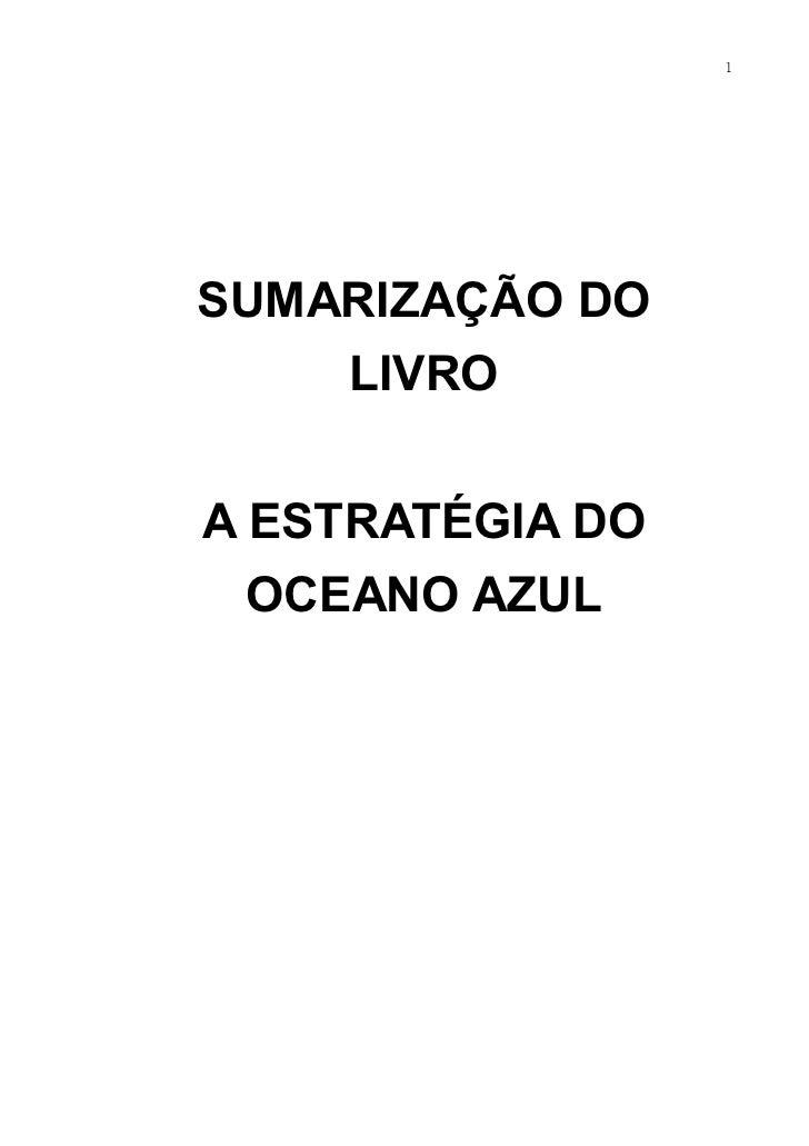 1SUMARIZAÇÃO DO    LIVROA ESTRATÉGIA DO  OCEANO AZUL
