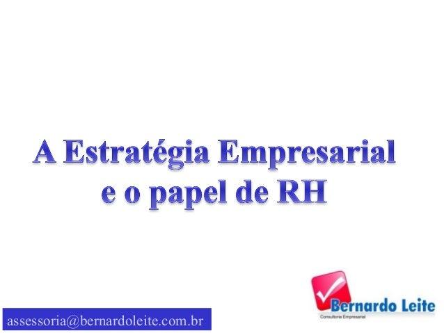 assessoria@bernardoleite.com.br