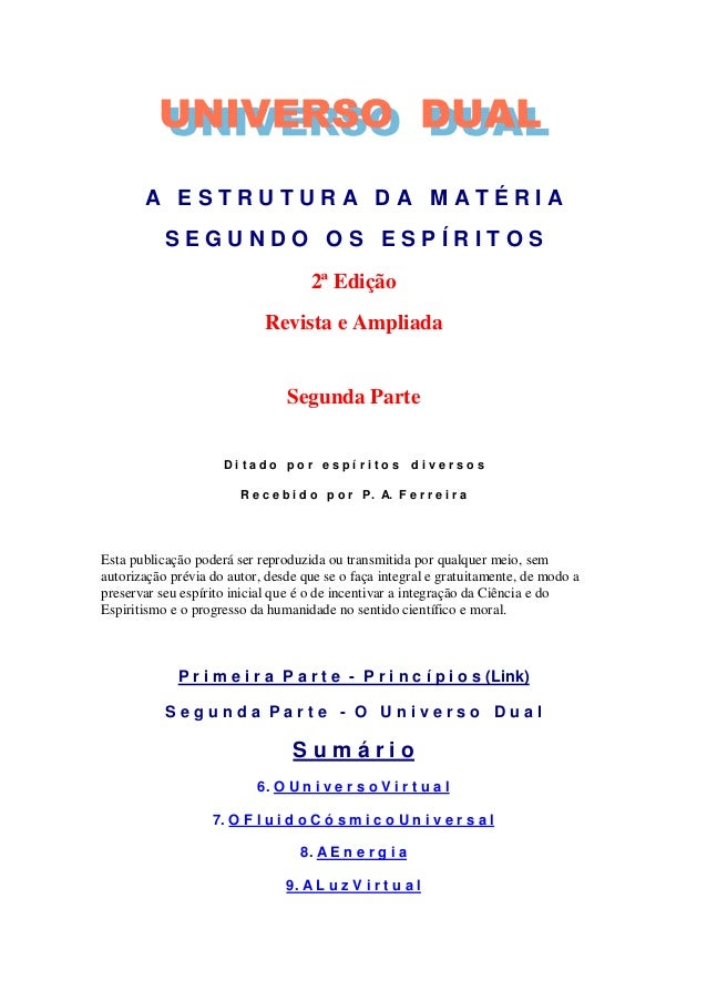 A ESTRUTURA DA MATÉRIA           SEGUNDO OS ESPÍRITOS                                     2ª Edição                       ...