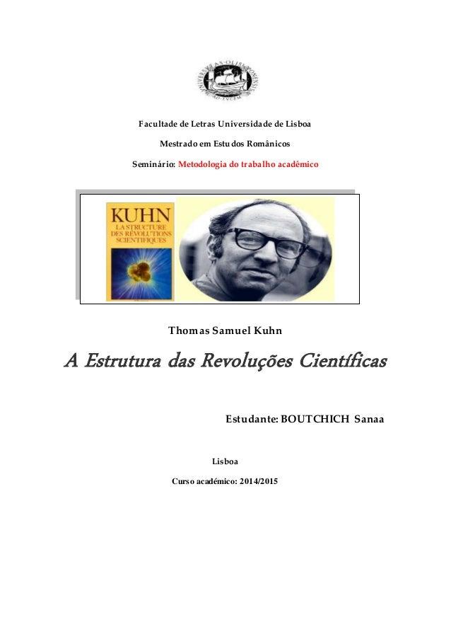 Facultade de Letras Universidade de Lisboa  Mestrado em Estudos Românicos  Seminário: Metodologia do trabalho acadêmico  T...