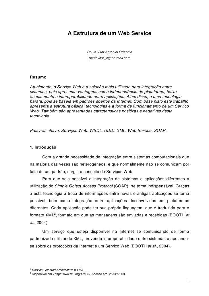 A Estrutura de um Web Service                                        Paulo Vitor Antonini Orlandin                        ...
