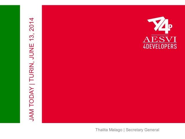 Thalita Malago | Secretary General JAMTODAY|TURIN,JUNE13,2014