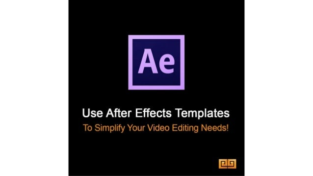 After Effects Templates Simple Solution For Video Editing Needs - After effects template editing