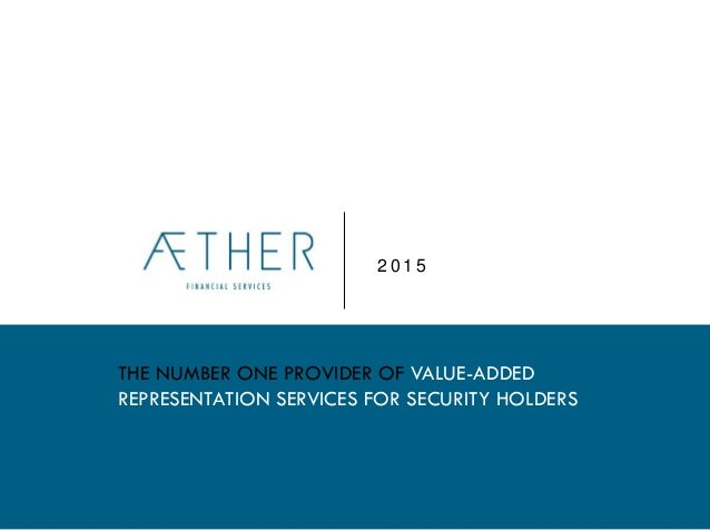 2 0 1 5 THE NUMBER ONE PROVIDER OF VALUE-ADDED REPRESENTATION SERVICES FOR SECURITY HOLDERS