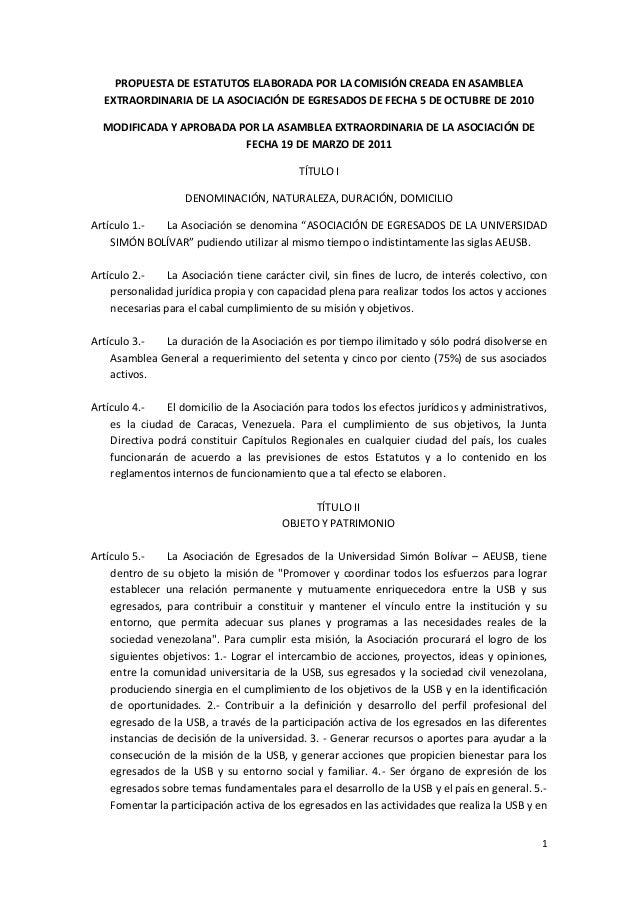 1 PROPUESTA DE ESTATUTOS ELABORADA POR LA COMISIÓN CREADA EN ASAMBLEA EXTRAORDINARIA DE LA ASOCIACIÓN DE EGRESADOS DE FECH...