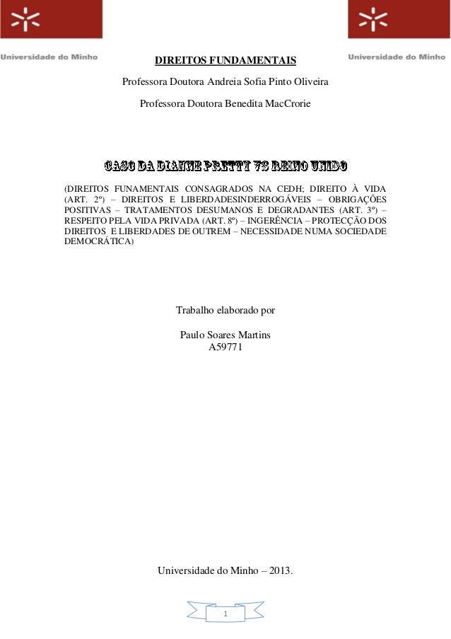 DIREITOS FUNDAMENTAIS Professora Doutora Andreia Sofia Pinto Oliveira Professora Doutora Benedita MacCrorie  (DIREITOS FUN...