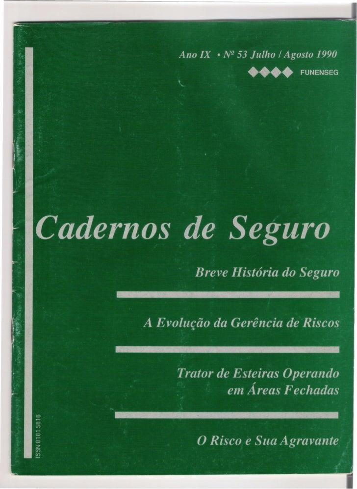 A EVOLUÇÃO DA GERÊNCIA                 DE RISCOSEng!!. Antonio Fernando Navarro          dendo informações de escritório, ...