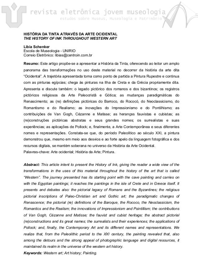 HISTÓRIA DA TINTA ATRAVÉS DA ARTE OCIDENTAL THE HISTORY OF INK THROUGHOUT WESTERN ART Libia Schenker Escola de Museologia ...