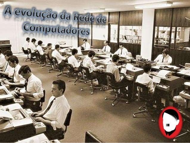As redes de computadores tiveram origem no meio industrial onde sensores se comunicavam com um computador central; As Rede...
