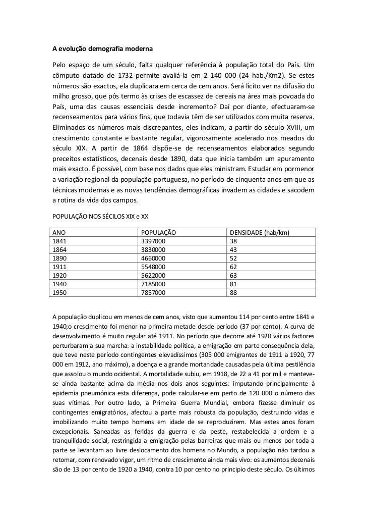 A evolução demografia modernaPelo espaço de um século, falta qualquer referência à população total do País. Umcômputo data...