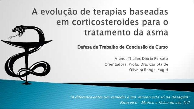Defesa de Trabalho de Conclusão de Curso                       Aluno: Thalles Diório Peixoto                  Orientadora:...