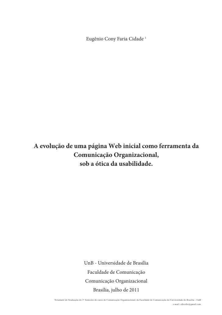 Eugênio Cony Faria Cidade 1A evolução de uma página Web inicial como ferramenta da              Comunicação Organizacional...