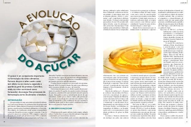 Introdução A doçura sempre foi uma característica popular dos alimen- tos. O mel, provavelmente, foi a primeira fonte de a...