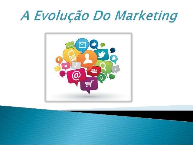  O marketing evoluiu ao longo dos anos, passando por três fases: Marketing 1.0, 2.0 e atualmente estamos na fase que pode...