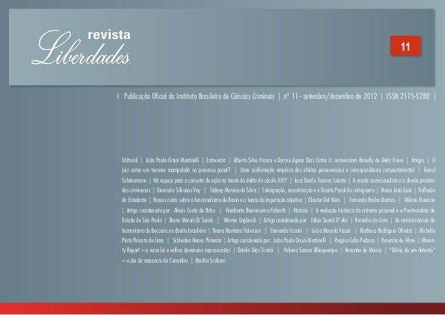I Publicação Oficial do Instituto Brasileiro de Ciências Criminais | nº 11 - setembro/dezembro de 2012 | ISSN 2175-5280 | ...