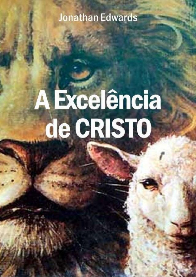 A EXCELÊNCIA DE CRISTO
