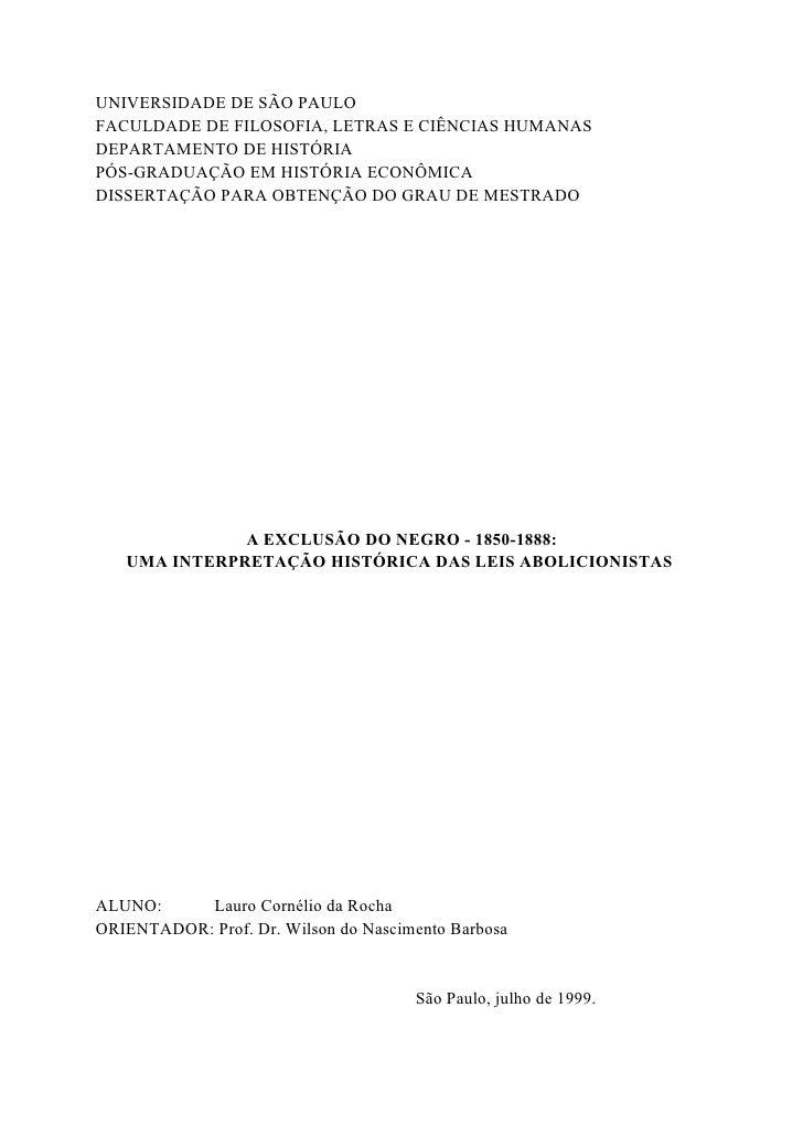 UNIVERSIDADE DE SÃO PAULO FACULDADE DE FILOSOFIA, LETRAS E CIÊNCIAS HUMANAS DEPARTAMENTO DE HISTÓRIA PÓS-GRADUAÇÃO EM HIST...