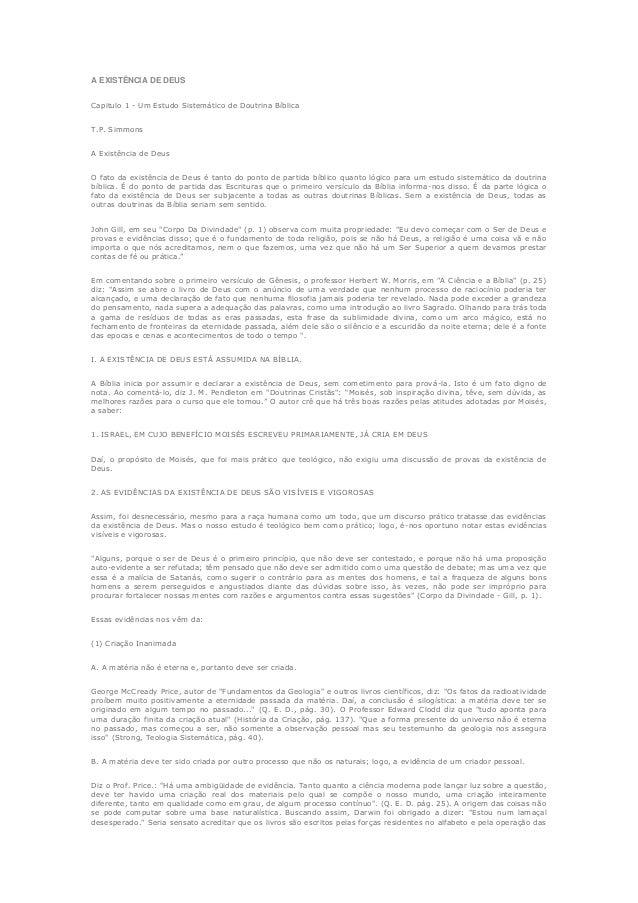 A EXISTÊNCIA DE DEUS Capitulo 1 - Um Estudo Sistemático de Doutrina Bíblica T.P. Simmons A Existência de Deus O fato da ex...