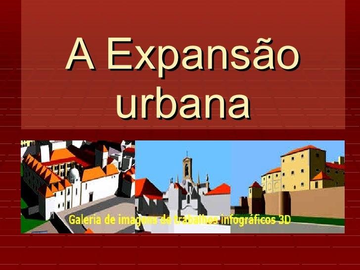 A Expansão urbana