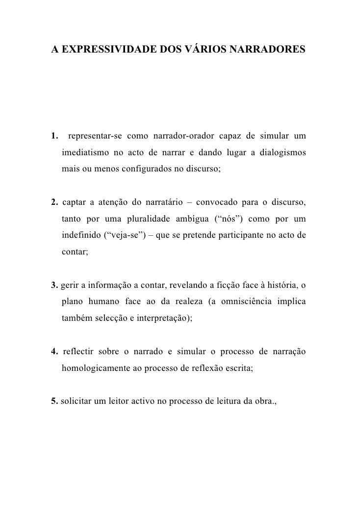 A EXPRESSIVIDADE DOS VÁRIOS NARRADORES     1.    representar-se como narrador-orador capaz de simular um      imediatismo ...