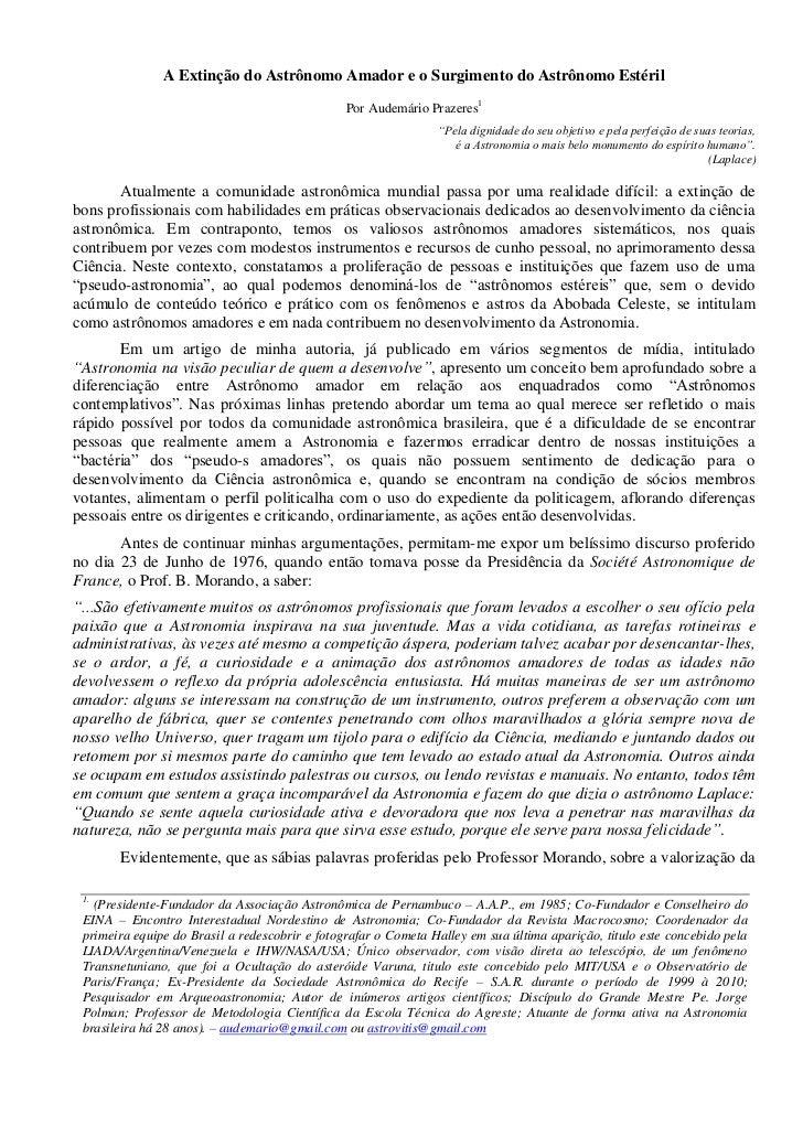 A Extinção do Astrônomo Amador e o Surgimento do Astrônomo Estéril                                                Por Aude...