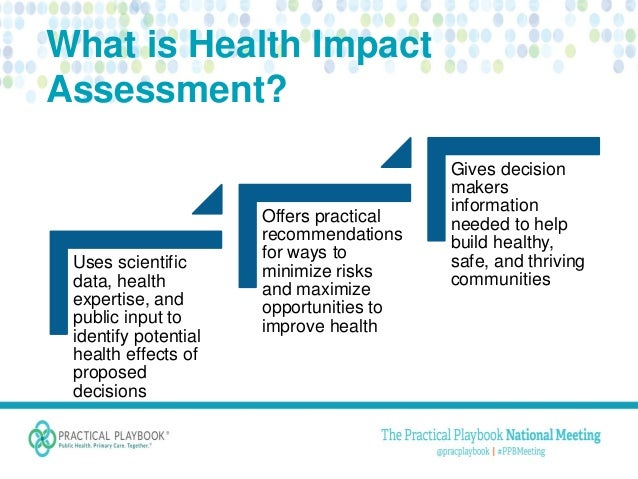 Health Impact Assessment Healthier Places Empowered People
