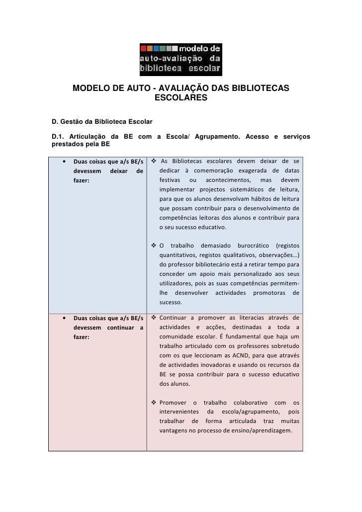 MODELO DE AUTO - AVALIAÇÃO DAS BIBLIOTECAS                       ESCOLARES  D. Gestão da Biblioteca Escolar  D.1. Articula...