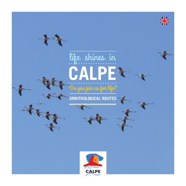 Do you join us for life? life shines in ORNITHOLOGICAL ROUTES CALPE