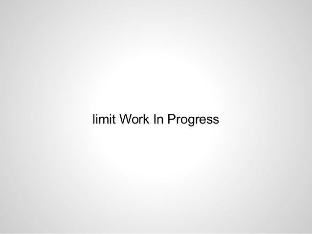 limit Work In Progress