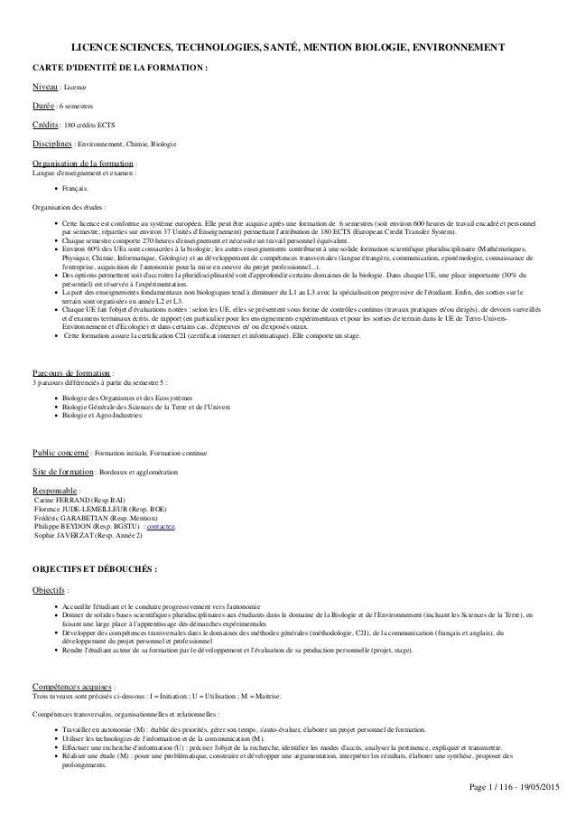 LICENCE SCIENCES, TECHNOLOGIES, SANTÉ, MENTION BIOLOGIE, ENVIRONNEMENT CARTE D'IDENTITÉ DE LA FORMATION : Niveau : Licence...