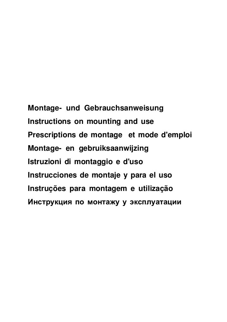 Montage- und GebrauchsanweisungInstructions on mounting and usePrescriptions de montage et mode demploiMontage- en gebruik...