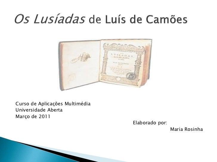 Curso de Aplicações MultimédiaUniversidade AbertaMarço de 2011                                 Elaborado por:             ...