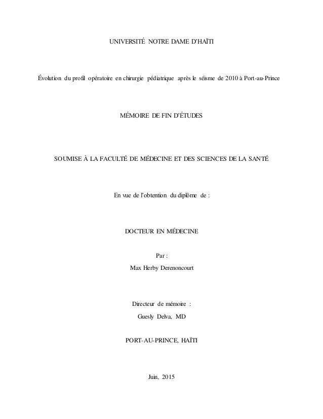 UNIVERSITÉ NOTRE DAME D'HAÏTI Évolution du profil opératoire en chirurgie pédiatrique après le séisme de 2010 à Port-au-Pr...