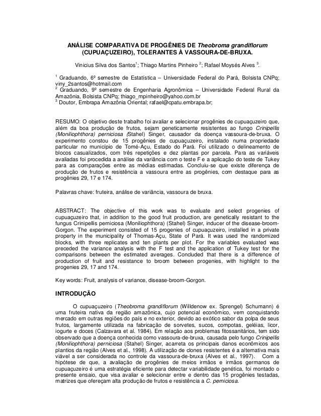 ANÁLISE COMPARATIVA DE PROGÊNIES DE Theobroma grandiflorum (CUPUAÇUZEIRO), TOLERANTES À VASSOURA-DE-BRUXA. Vinicius Silva ...