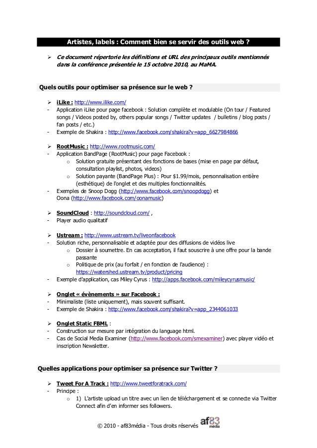 © 2010 - af83média - Tous droits réservés Artistes, labels : Comment bien se servir des outils web ?  Ce document réperto...