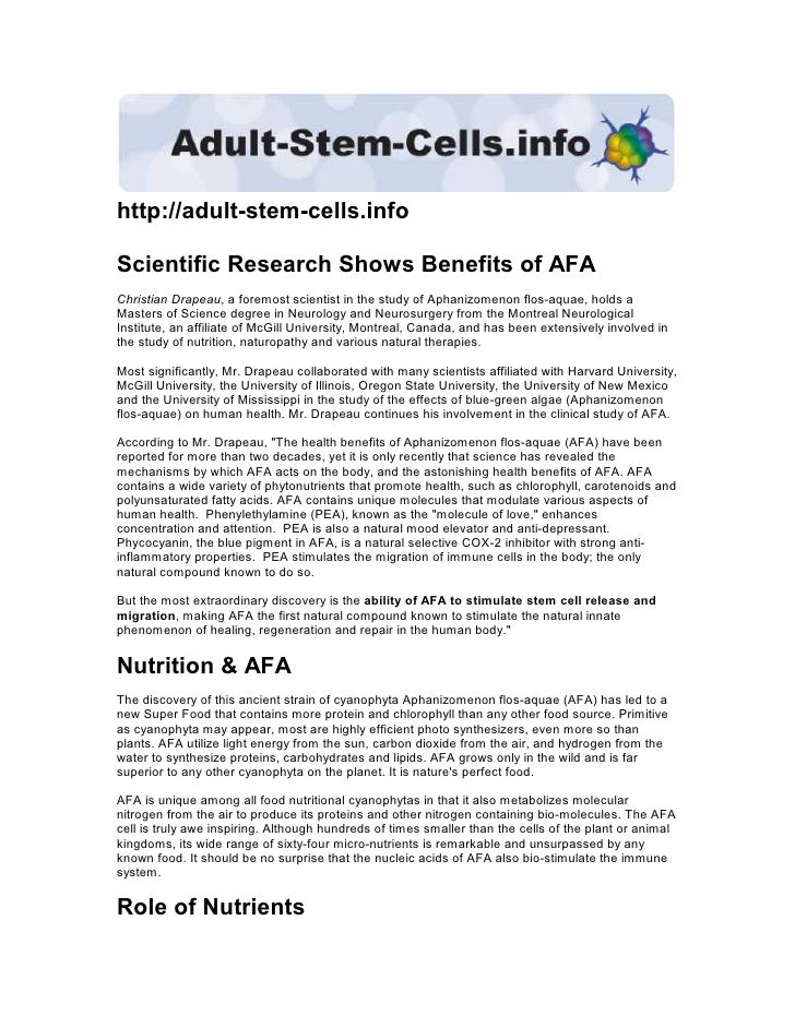 http://adult-stem-cells.info  Scientific Research Shows Benefits of AFA Christian Drapeau, a foremost scientist in the stu...