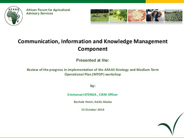 African Forum for Agricultural  Advisory Services  Communication, Information and Knowledge Management  Component  Present...
