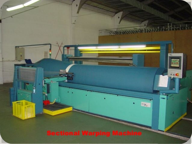 Fabric manufacturing (Weaving preparation)