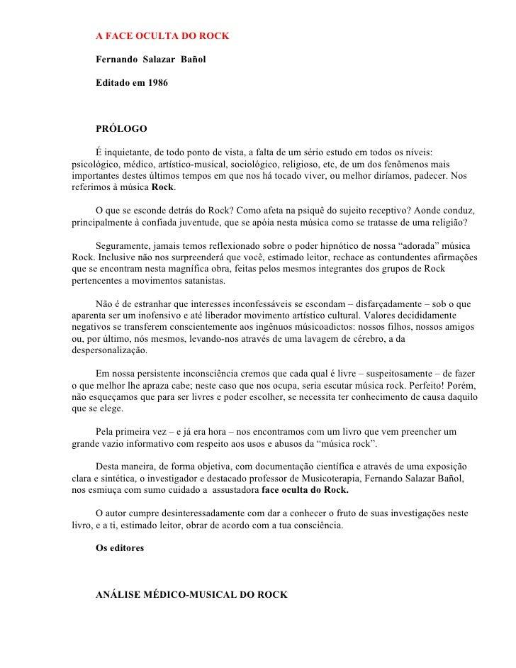 A FACE OCULTA DO ROCK     Fernando Salazar Bañol     Editado em 1986     PRÓLOGO      É inquietante, de todo ponto de vist...