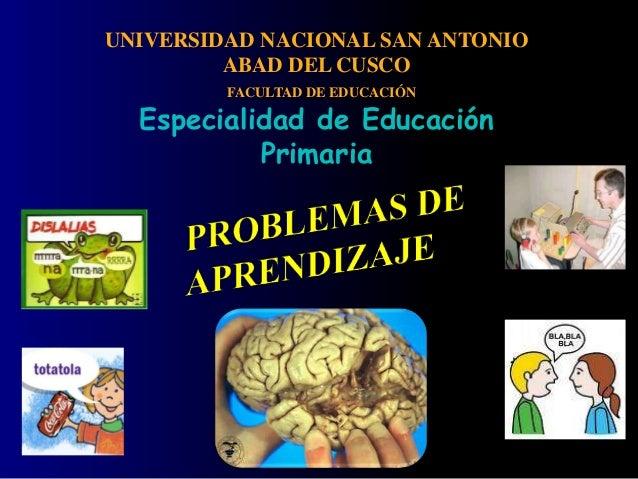 UNIVERSIDAD NACIONAL SAN ANTONIO         ABAD DEL CUSCO         FACULTAD DE EDUCACIÓN  Especialidad de Educación          ...