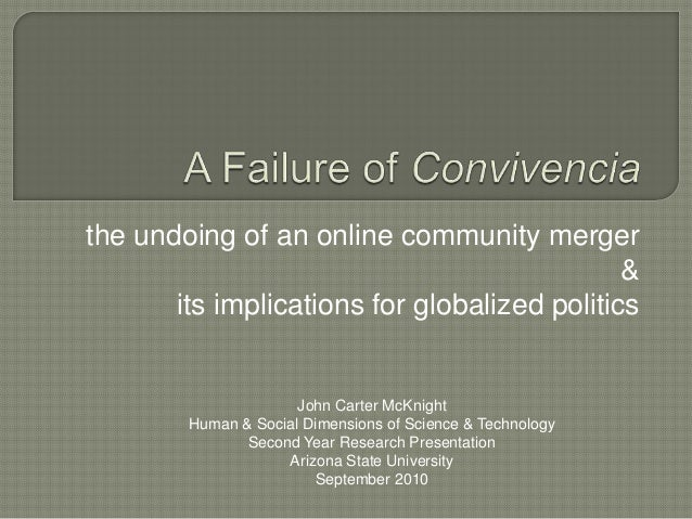 the undoing of an online community merger                                              &       its implications for global...