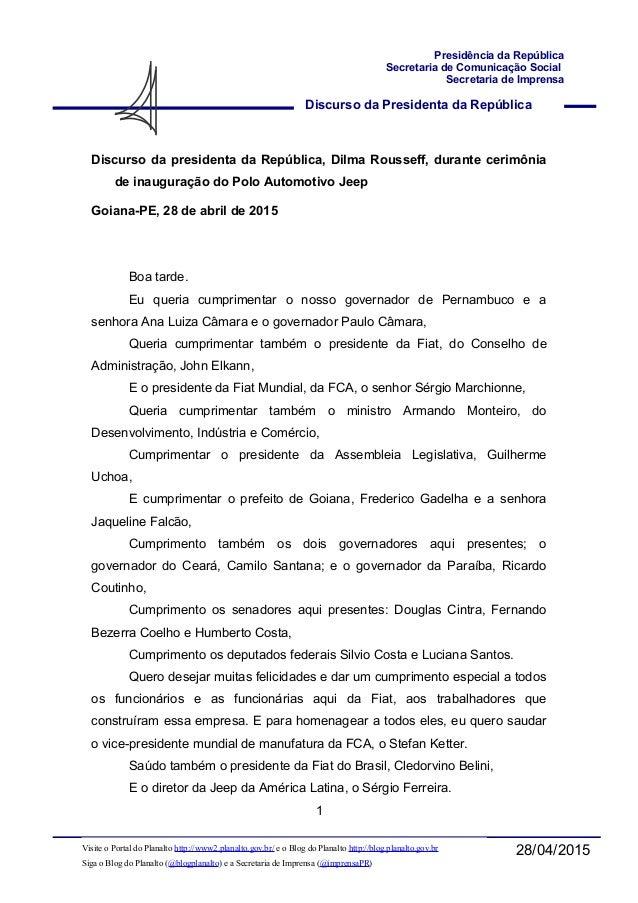 Discurso da Presidenta da República Presidência da República Secretaria de Comunicação Social Secretaria de Imprensa 28/04...