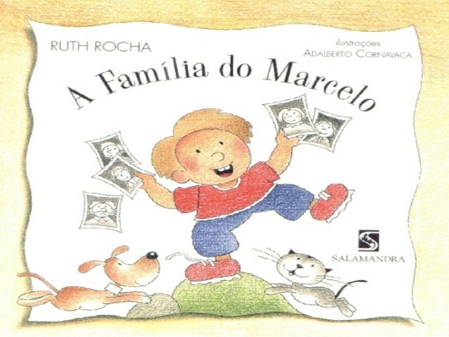 A família do Marcelo- Literatura infantil