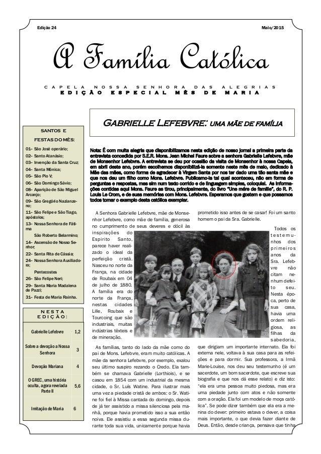 Gabrielle Lefebvre: uma mãe de família SANTOS E FESTAS DO MÊS: 01– São José operário; 02– Santo Atanásio; 03– Invenção da ...