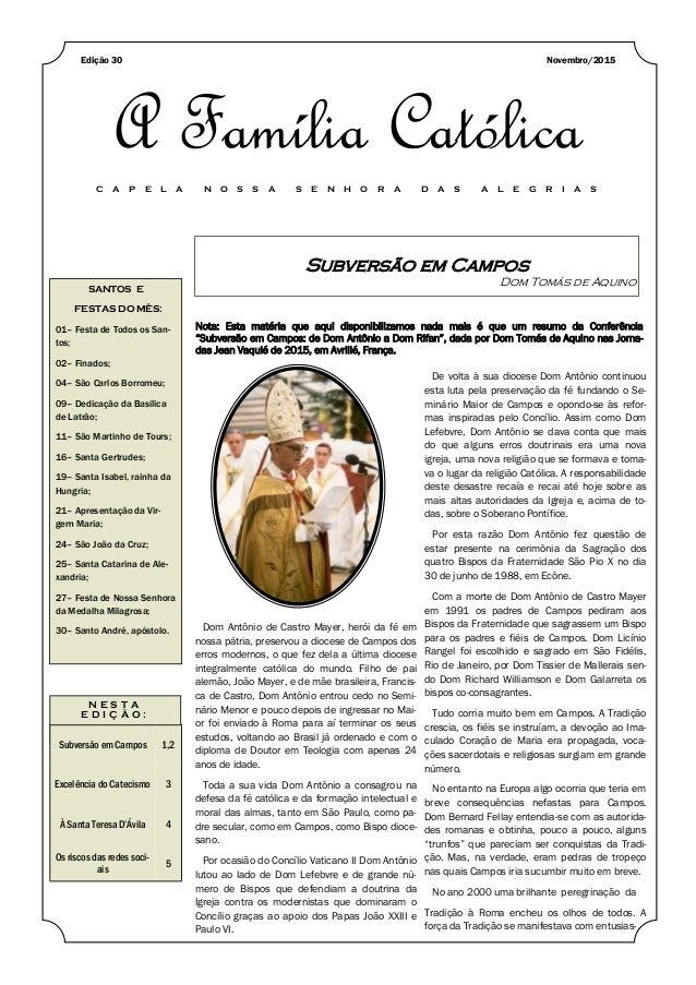 Subversão em Campos Dom Tomás de Aquino SANTOS E FESTAS DO MÊS: 01– Festa de Todos os San- tos; 02– Finados; 04– São Carlo...