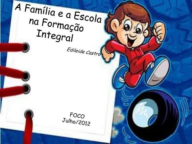 EducaçãoPais               Professores       Filhos/Alunos