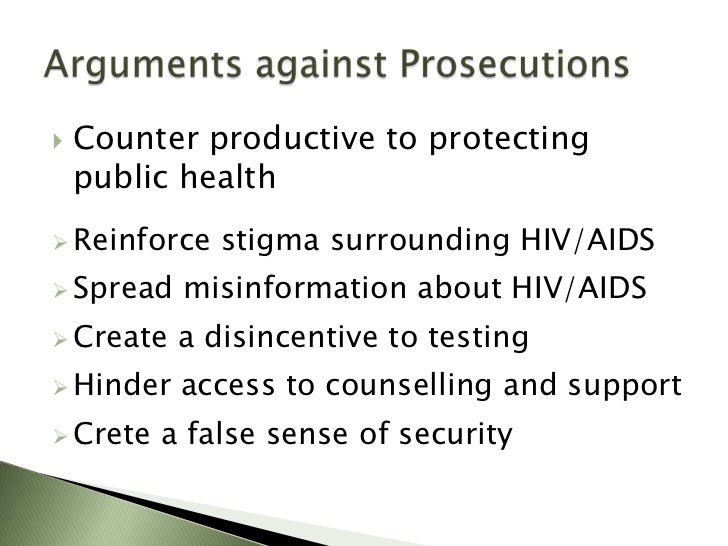 criminalization of hiv transmission Public health and the criminalization of hiv transmission, exposure & non-disclosure oscar mairena , manager viral hepatitis / policy and legislative affairs.