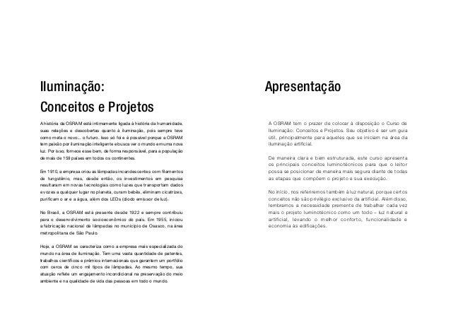 Iluminação:                                                                ApresentaçãoConceitos e ProjetosA história da O...