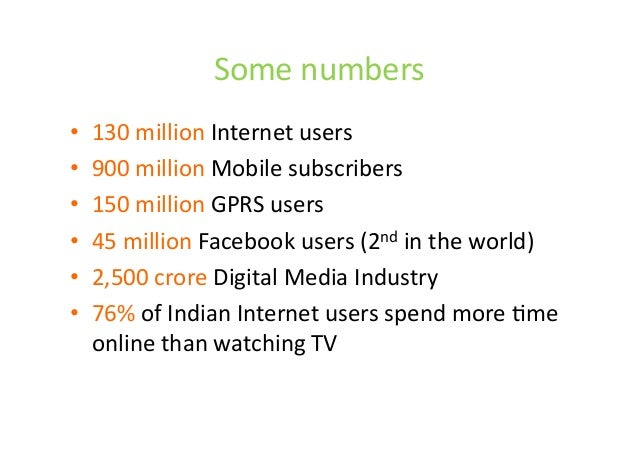 Some	   numbers	    •  130	   million	   Internet	   users	   	    •  900	   million	   Mobile	   subscribers	    •  150	 ...